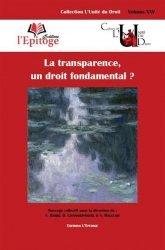 Dernières parutions sur Autres ouvrages de philosophie du droit, La transparence, un droit fondamental ?