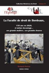 Dernières parutions sur Histoire du droit, La faculté de droit de Bordeaux