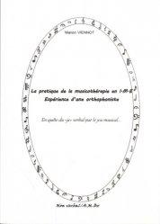 Dernières parutions sur Méthodes thérapeutiques, La pratique de la musicothérapie en I.M.E