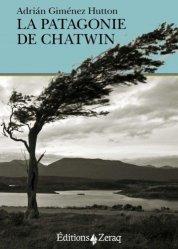 Dernières parutions dans Nautilus, La Patagonie de Chatwin