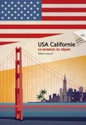 Dernières parutions dans Expat Book, La tentation du départ. USA Côte Ouest