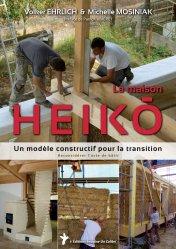 Dernières parutions sur Construction durable, La maison Heiko