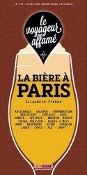 Dernières parutions dans Le voyageur affamé, La bière à Paris