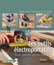 Dernières parutions sur Outils du bois, Les outils électroportatifs (livre + DVD)