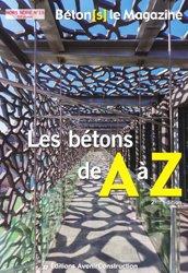 Dernières parutions sur BTP - Art - Architecture, Les bétons de A à Z