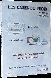 Dernières parutions sur Climatisation - Froid, Les bases du froid ( en couleur)
