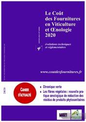 Dernières parutions sur L'exploitation viticole - Commercialisation, Le coût des fournitures en viticulture et oenologie 2020