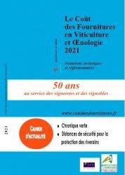 Dernières parutions sur L'exploitation viticole - Commercialisation, Le coût des fournitures en viticulture et oenologie 2021