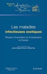 Dernières parutions dans Rapports de l'Académie nationale de médecine, Les maladies infectieuses exotiques livre médecine 2021, livres médicaux 2022, livres médicaux 2021, livre de médecine 2022