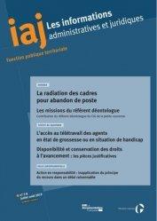 Dernières parutions sur Fonction publique, Les informations administratives et juridiques N° 07-08/2019 : La radiation des cadres pour abandon de poste