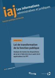 Dernières parutions sur Droit administratif général, Les informations administratives et juridiques N° 09/2019