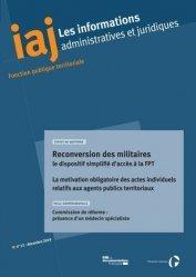 Dernières parutions sur Droit administratif général, Les informations administratives et juridiques N° 12-2019