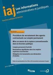 Dernières parutions sur Fonction publique, Les informations administratives et juridiques N° 2, mars 2020 : Procédure de recutement des agents contractuels sur emploi permanent