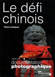 Dernières parutions dans Documentation photographique, Le défi chinois