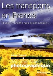 Dernières parutions sur Transports, Les transports en France Quelles mobilités pour quelle société ?