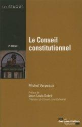 Dernières parutions sur Conseil constitutionnel, Le Conseil constitutionnel. 2e édition