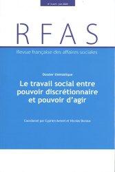 Dernières parutions sur Politiques sociales, Le travail social entre pouvoir discrétionnaire et pouvoir d'agir