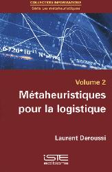 Dernières parutions dans Informatique, Les métaheuristiques Volume 2