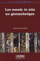 Dernières parutions dans Génie civil et géomécanique, Les essais in situ en géotechnique