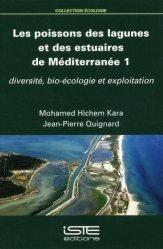 Dernières parutions sur Poissons d'eau de mer, Les poissons des lagunes et des estuaires de Méditerranée - Volume 1, Diversité, bio-écologie et exploitation