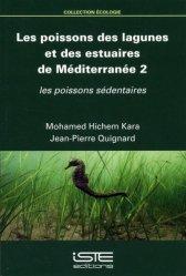 Dernières parutions sur Poissons d'eau de mer, Les poissons des lagunes et des estuaires de Méditerranée