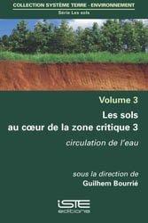 Dernières parutions dans Système Terre - Environnement, Les sols au coeur de la zone critique volume 3