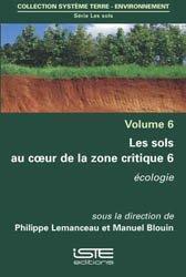 Dernières parutions sur Production végétale, Les sols au coeur de la zone critique volume 6