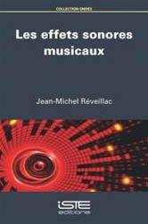 Dernières parutions sur Ondes, Les effets sonores musicaux