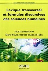 Dernières parutions dans Sciences cognitives, Lexique transversal et formules discursives des sciences humaines