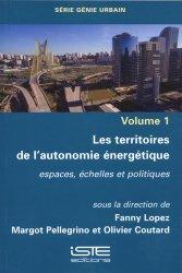Dernières parutions sur Energies, Les territoires de l'autonomie énergétique volume 1