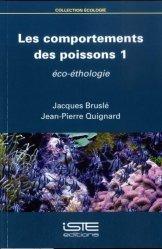 Dernières parutions sur Biodiversité - Ecosystèmes, Les comportements des poissons 1