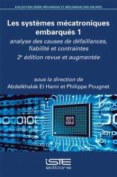 Dernières parutions sur Electronique, Les systèmes mécatroniques embarqués Tome 1