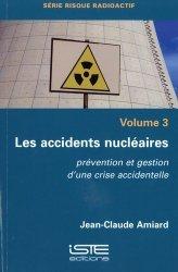 Dernières parutions sur Bâtiment, Les accidents nucléaires