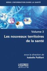 Dernières parutions sur Santé publique - Politiques de santé, Les nouveaux territoires de la santé volume 3