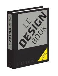 Dernières parutions sur Design - Mobilier, Le design book