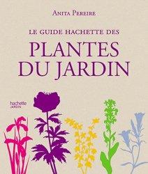 Souvent acheté avec Les jardins Agapanthe, le Le Guide Hachette des plantes du jardin