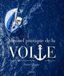 Nouvelle édition Le manuel pratique de la voile