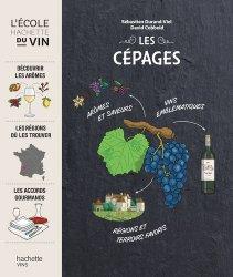 Dernières parutions dans L'école Hachette du Vin, Les cépages