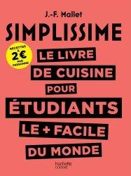 Dernières parutions dans Simplissime, Le livre de cuisine pour étudiants le plus facile du monde