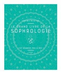 Dernières parutions dans , Le grand livre de la Sophrologie