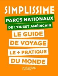 Dernières parutions sur Guides USA grands parcs, Le Guide Simplissime Parcs nationaux Ouest US