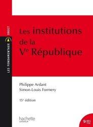 Dernières parutions sur Histoire des institutions, Les institutions de la Ve République. 15e édition