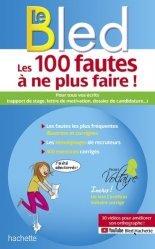Dernières parutions sur Grammaire-Conjugaison-Orthographe, Les 100 fautes à ne plus faire !