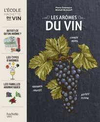 Dernières parutions sur Dégustation, Les arômes du vin