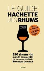 Dernières parutions dans Vins, Le guide Hachette des Rhums