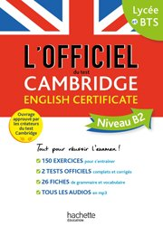 Dernières parutions sur Examens, Le guide officiel du test Cambridge English Certificate (Niveau B2)