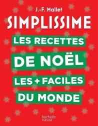 Dernières parutions dans Simplissime, Les recettes de Noël les + faciles du monde