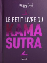 Dernières parutions dans Famille / Santé, Le petit livre du Kamasutra