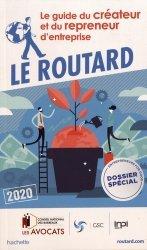 Dernières parutions dans Le Guide du Routard, Le guide du créateur et du repreneur d'entreprise. Edition 2020