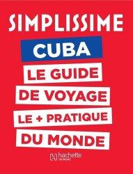 Dernières parutions sur Voyage dans le monde, Le Guide Simplissime Cuba